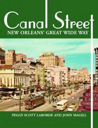 Canal Street: New Orleans' Great Wide - Street In New Orleans Canal