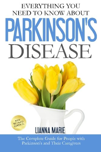 Everything You Need To Know About Parkinsons Disease