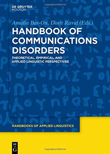 Handbook of Communications Disorders (Handbooks of Applied Linguistics)