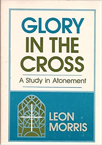 Book Glory in the Cross: A Study in Atonement