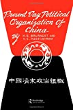 Present Day Political Organization of China, Brunnert, H. S. and Hagelstrom, V. V., 0415515203