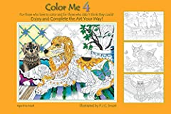 Color Me 4 is the fourth book in the bestselling Color Me your Way series. This whimsical coloring book, filled again with nature-based images, adds detailed hidden images for the coloring enthusiast to discover.