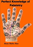 Book Cover for Perfect Knowledge of Palmistry: Palmistry