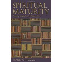 Spiritual Maturity: Preserving Congregational Health and Balance (Prisms)
