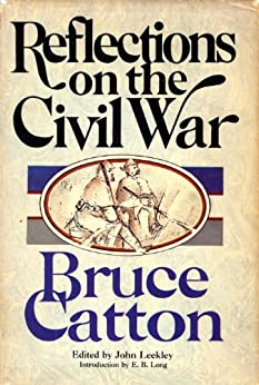 Reflections on the Civil War by [Catton, Bruce]
