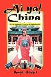 Ai Ya! Chin, Sonja Seifert, 1440105618