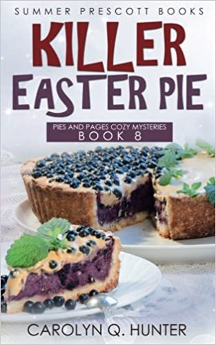 Amazon Com Killer Easter Pie Pies And Pages Cozy Mysteries