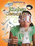 Kitchen Chemistry, Jon Eben Field, 0778752860