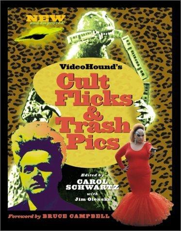 Videohound's Cult Flicks and Trash Pics by Carol A. Schwartz (2001-09-04)