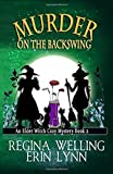 Murder on the backswing (Elder Witch Cozy Mystery Series) (Volume 2)