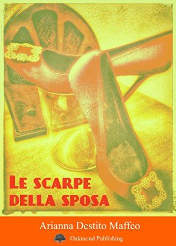 Scarpe Della Sposa.Le Scarpe Della Sposa Racconto Matrimonial Spassoso Racconti