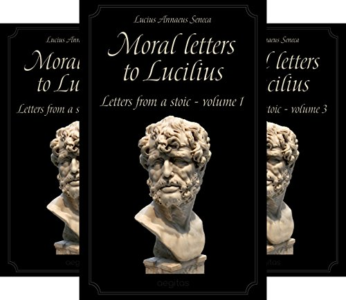 Moral letters to Lucilius (3 Book Series)