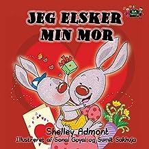 Jeg elsker min mor (danish children books, danish baby books, danish kids books): danish language books