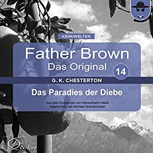 Das Paradies der Diebe (Father Brown - Das Original 14) Audiobook