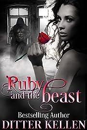 Ruby and the Beast: A Beauty and the Beast Novel