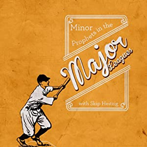 Minor Prophets in the Major Leagues Rede