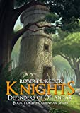 Knights: Defenders of Ollanhar (Ollanhar Series Book 1)