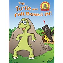 The Turtle Who Felt Boxed In! (Upside Down Animals ® Book 17)
