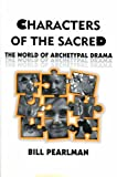 Characters of the Sacred, Bill Pearlman, 0915008505