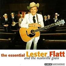 Essential Lester Flatt and The Nashville Grass