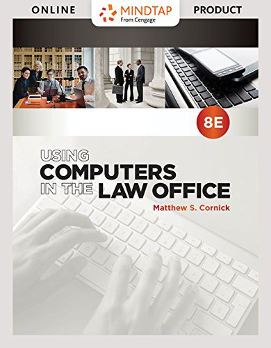 (MindTap Paralegal for Cornick's Using Computers in the Law Office  - 6 months -  8th Edition [Online Courseware])
