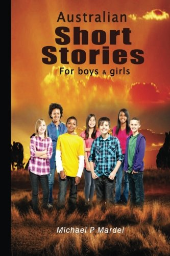 Book: Australian short stories for boys (& girls) by Michael Mardel