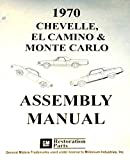 1970 Factory Assembly Manual 70 Chevelle and El Camino Monte Carlo SS Concours