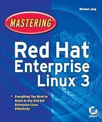 Mastering Red Hat Enterprise Linux 3