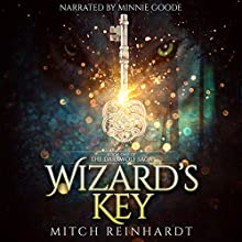 Wizard's Key: The Darkwolf Saga, Book 1 Audiobook by Mitch Reinhardt Narrated by Minnie Goode