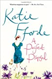 A Perfect Proposal, Katie Fforde, 1250024293