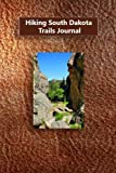 Hiking South Dakota Trails Journal