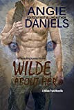Wilde About Her (Wilde Pack Series)