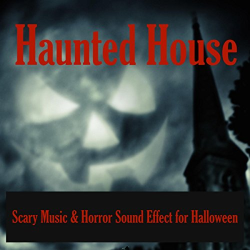 Hauted House - Scary Music & H...