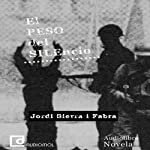 El peso del silencio [The Weight of Silence] | Jordi Sierra i Fabra