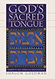 img - for God's Sacred Tongue: Hebrew and the American Imagination 1st edition by Goldman, Shalom L. (2004) Hardcover book / textbook / text book