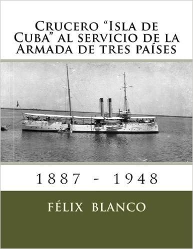 Book Crucero 'Isla de Cuba' al servicio de la Armada de tres países
