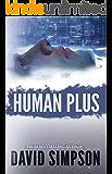 Human Plus (Book 4) (Post-Human Series)