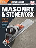 Black and Decker The Complete Guide to Masonry and Stonework, with DVD: *Poured Concrete *Brick and Block *Natural Stone *Stucco (Black and Decker Complete Guide)