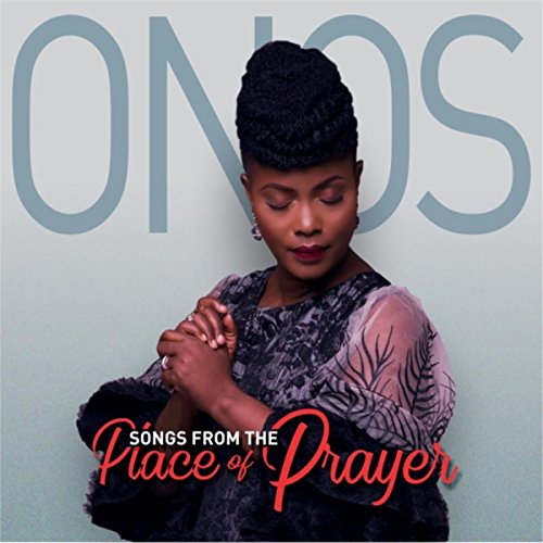 Onos - Songs from the Place of Prayer 2017
