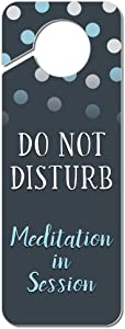 Graphics and More Do Not Disturb Meditation in Session Plastic Door Knob Hanger Sign