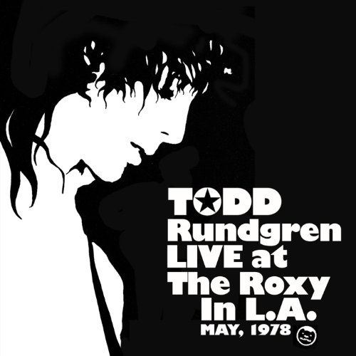 Amazon.com: Todd Rundgren Live At The Roxy '78: Todd