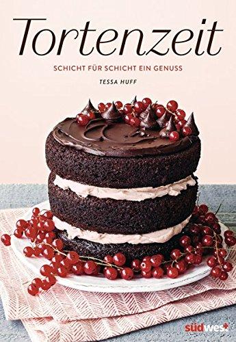 Tortenzeit Schicht Fr Ein Genuss Amazoncouk Tessa Huff 9783517095394 Books