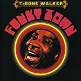 Funky Town /  T-Bone Walker