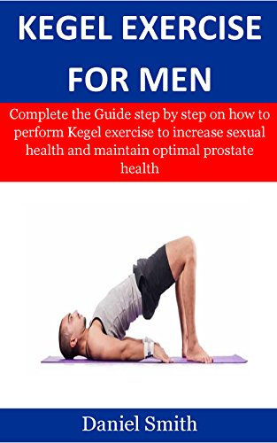 Kegel exercises routine for men sexual health