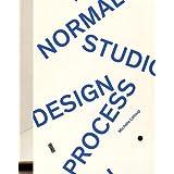 NORMAL STUDIO DESIGN PROCESS