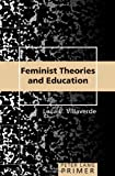 Feminist Theories and Education Primer 9780820471471