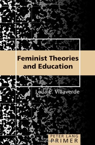 Feminist Theories and Education Primer (Peter Lang Primer)