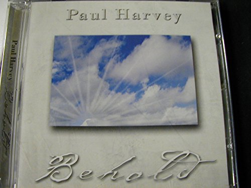 Behold (Paul Harvey The Rest Of The Story Cd)