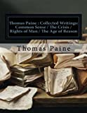 Image of Thomas Paine : Collected Writings: Common Sense / The Crisis / Rights of Man / The Age of Reason