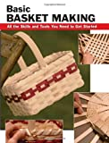 Basic Basket Making, Debra Hammond, 0811734889